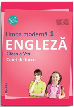Limba moderna 1 - Caiet de lucru pentru clasa a V-a - Engleza