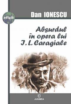 Absurdul in opera lui I.L.Caragiale