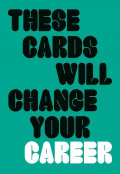 These Cards Will Change Your Career