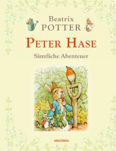 Peter Hase - Samtliche Abenteuer