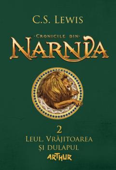 Cronicile din Narnia II. Leul, Vrajitoarea si dulapul