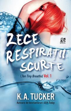 Zece respiratii scurte - Vol.1