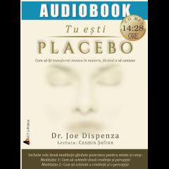 Tu esti placebo