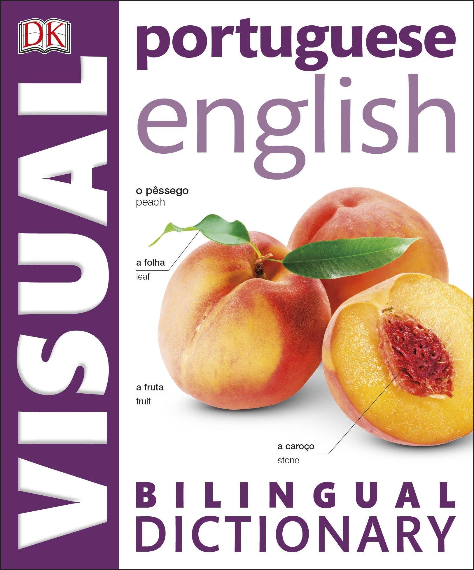 Portuguese English Bilingual Visual Dictionary - Dk
