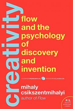 Creativity - The Psychology of Discovery and Invention