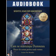 Cum ne mantuieste Dumnezeu - Audiobook
