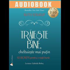 Traieste bine, cheltuieste mai putin - Audiobook