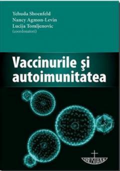 Vaccinurile si autoimunitatea