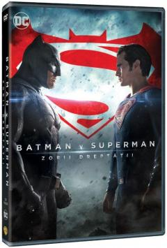 Batman v Superman - Zorii Dreptatii / Batman v Superman: Dawn of Justice