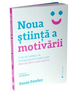 Noua stiinta a motivarii