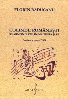 Colinde romanesti rearmonizate in maniera jazz
