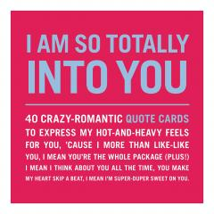 I Am So Totally Into You - Inner-Truth Deck