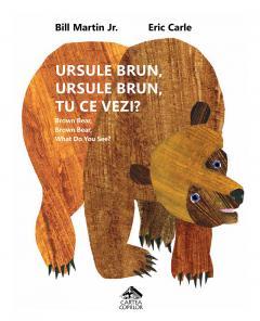 Ursule bun, ursule brun, tu ce vezi?