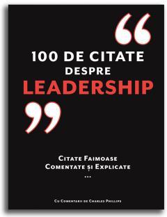 100 de citate despre Leadership