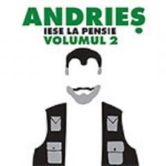 Andries iese la pensie - vol. 2