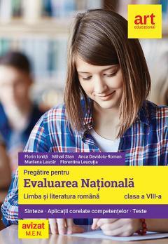 Pregatire pentru Evaluarea Nationala. Limba si literatura romana. Clasa a VIII-a
