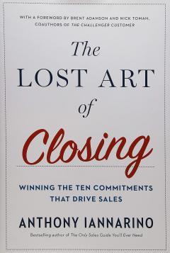 Lost Art Of Closing