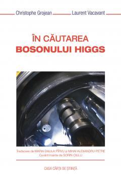 In cautarea bosonului Higgs