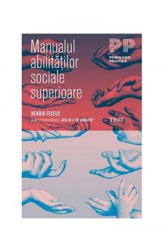 Manualul abilitatilor sociale superioare