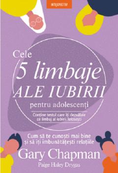 Cele 5 limbaje ale iubirii pentru adolescenti