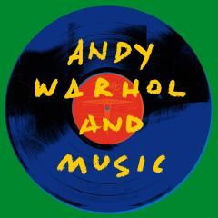Andy Warhol And Music - Vinyl