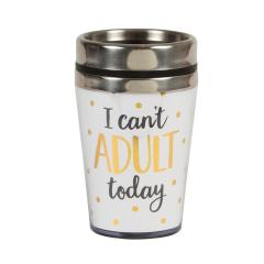 Cana de voiaj - I Can't Adult Today