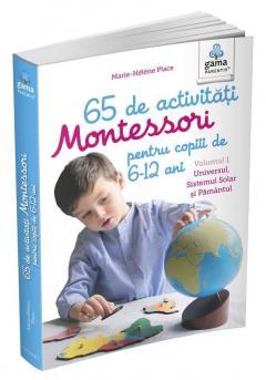 65 de activitati Montessori pentru copiii de 6-12 ani