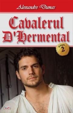 Cavalerul D'Hermental vol 2