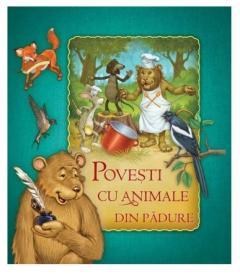 Povesti cu animale din padure