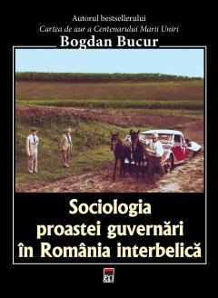 Sociologia proastei guvernari in Romania interbelica