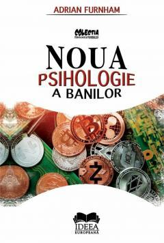 Noua psihologie a banilor