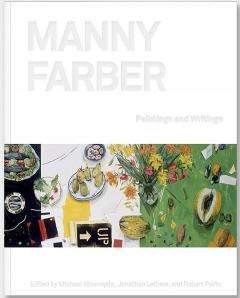 Manny Farber. Paintings and Writings