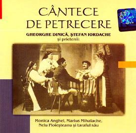 Cantece De Petrecere Vol 1 Gheorghe Dinica Stefan Iordache