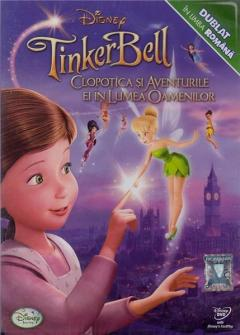 Clopotica si aventurile ei in lumea oamenilor / Tinker Bell and the Great Fairy Rescue