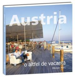 Austria – o altfel de vacanta