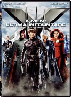 X-Men: Ultima infruntare / X-Men: The Last Stand