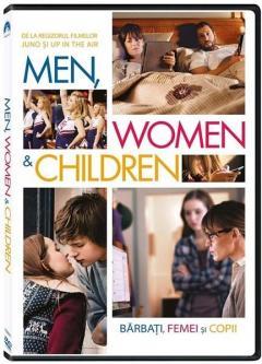 Barbati, femei si copii / Men, Women & Children