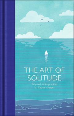 Art of Solitude