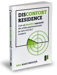 Disconfort Residence