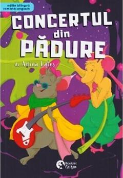 Concertul din padure, editie bilingva Romana-Engleza