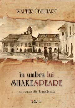In umbra lui Shakespeare