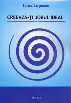 Creeaza-ti jobul ideal
