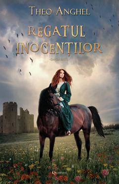 Regatul inocentilor – cartea intai