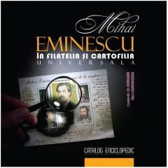 Mihai Eminescu in filatelia si cartofilia universala