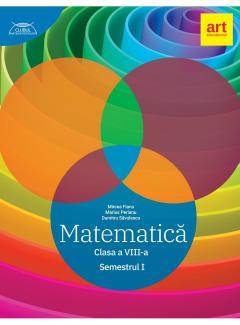 Matematica - Clasa a VIII-a, Semestrul I