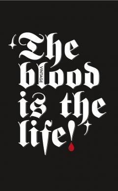 Dracula - The Blood is the Life