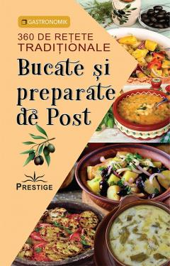 Bucate si preparate de Post - 360 de retete traditionale