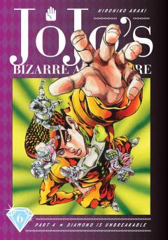 JoJo's Bizarre Adventure: Part 4--Diamond Is Unbreakable, Vol. 6