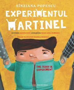 Experimentul Martinel / The Teddy B. Experiment