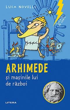 Arhimede si masinile lui de razboi